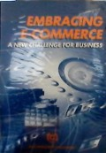 Embracing e-commerce : a new challenge for business