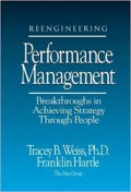 Reengineering performance management  : breakthroughs in achieving strategy through people