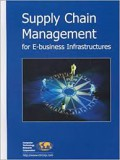 Supply chain management for e-business infrastruct