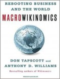 Macrowikinomics  : rebooting business and the world