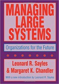 Managing large systems : organizations for the future