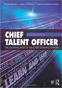 Image of Chief talent officer : the evolving role of the chief learning officer
